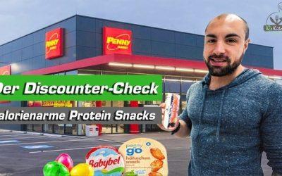 Der Discounter-Check – Gesunde und kalorienarme Protein Snacks für unterwegs