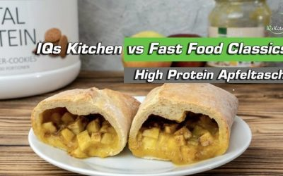 Protein Apfeltasche schnell zubereiten   IQs Kitchen vs Fast Food Classics