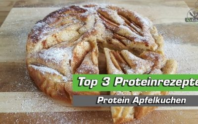 Protein Apfelkuchen schnell zubereiten – Top 3 Proteinrezepte | Teil I