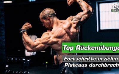 Meine Top Rückenübungen – Fortschritte erzielen und Plateaus durchbrechen