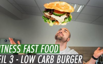 Fitness Fast Food – Der saftigste Low Carb Burger | 100% diättauglich