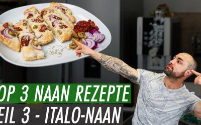 3 Protein Naan Variationen TEIL III – Italienisches Focaccia Naan