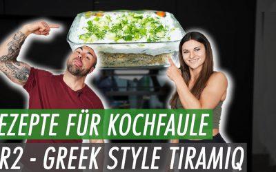 """TiramiQ """"Greek Style"""" – Schnelle und einfache Rezepte für Kochfaule Teil II"""